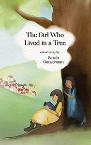 The Girl Who Lived in a Tree