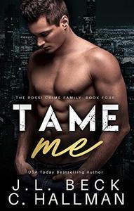 Tame Me: A Mafia Romance