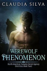 Werewolf Phenomenon: N.A.V.S.A. Series Book Two