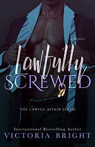 Lawfully Screwed