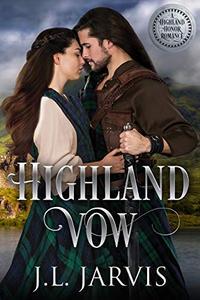Highland Vow: A Highland Honor Romance