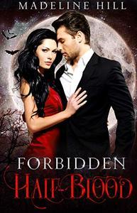 Forbidden Half-Blood