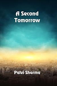 A Second Tomorrow