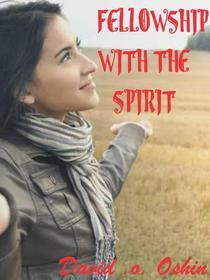 Fellowship With the HolySpirit