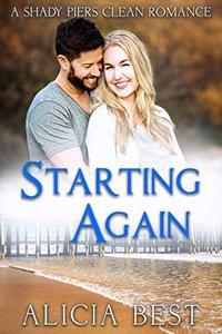 Starting Again: Sweet Romance