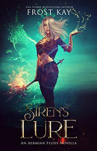 Siren's Lure: An Aermian Feuds Novel