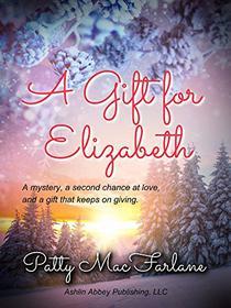 A Gift for Elizabeth