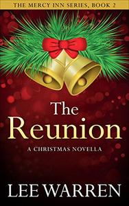 The Reunion: A Christmas Novella