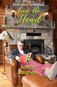Short Story Collection From the Heart