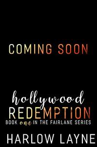 Hollywood Redemption: Hollywood Romance