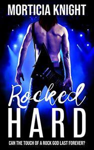 Rocked Hard