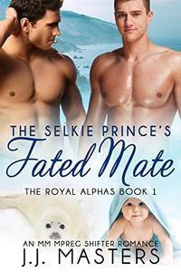 The Selkie Prince's Fated Mate: An MM Mpreg Shifter Romance