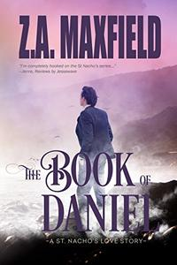 The Book Of Daniel: St. Nacho's Book 4
