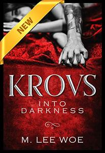 KROVS Into Darkness: A Dark & STEAMY Paranormal Romance
