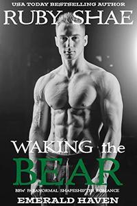 Waking the Bear: BBW Paranormal Shapeshifter Romance