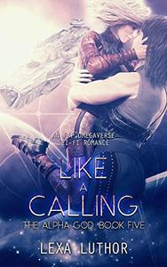 Like a Calling: An F/F Omegaverse Sci-Fi Romance
