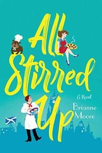 All Stirred Up: A Novel