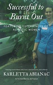Successful to Burnt Out: Featuring experiences of Autistic women