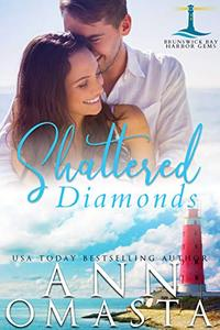 Shattered Diamonds: A suspenseful and addictive small-town Maine romance series to binge read