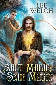 Salt Magic, Skin Magic