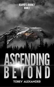 Ascending Beyond