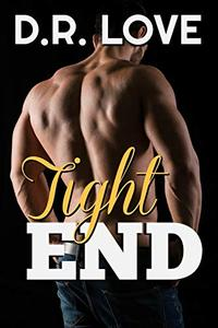 Tight End: A Bully Romance