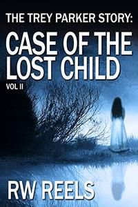 Trey Parker II: Case of the Lost Child