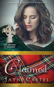 Claimed: A Medieval Scottish Romance