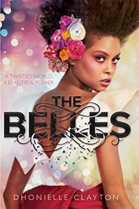 Belles, The