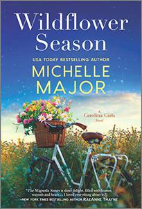 Wildflower Season: A Novel