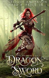 Dragon Sword: An Epic Fantasy Adventure