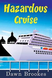Hazardous Cruise