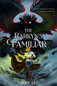 The Rarkyn's Familiar