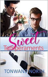 Sweet Temperaments: Contemporary MM Romance Novella