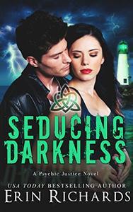 Seducing Darkness