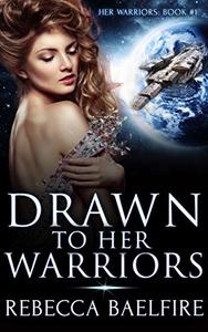 Drawn to Her Warriors: (Her Warriors Book 1)