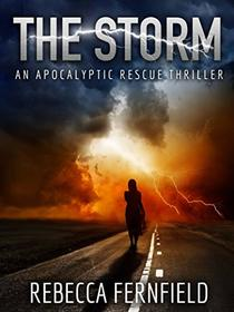 The Storm: An Apocalyptic Rescue Thriller