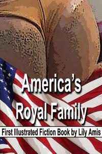 America's Royal Family - First Illustrated Fiction Book