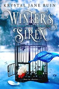 Winter's Siren: A Dark Reimagining of Swan Lake