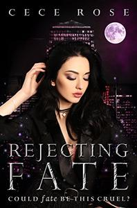 Rejecting Fate: Reverse Harem Serial - Part Three