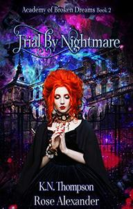 Trial By Nightmare