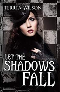 Let the Shadows Fall: A Tribe of Hecate Story