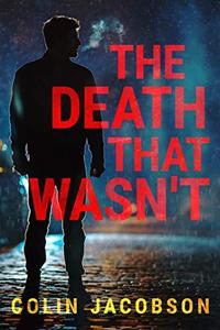 The Death That Wasn't: Crime and Mystery