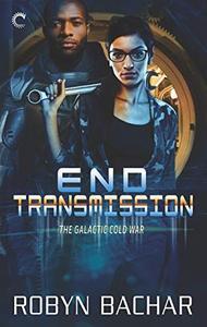 End Transmission: A Science Fiction Romance
