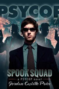 Spook Squad (PsyCop #7)