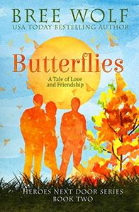 Butterflies: A Tale of Love and Friendship