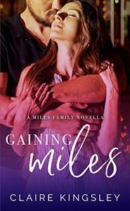 Gaining Miles: A Miles Family Novella
