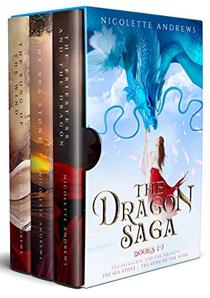 The Dragon Saga Books 1-3: The Priestess and the Dragon, The Sea Stone, The Song of the Wind