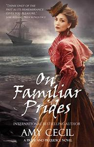 On Familiar Prides: A Pride and Prejudice Novel