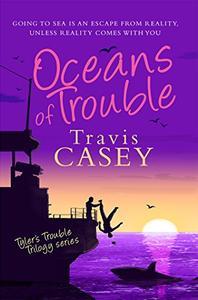Oceans of Trouble: A Suspense Novel